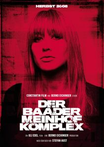 "Poster for the movie ""Der Baader-Meinhof Komplex"" featuring Johanna Wokalek as Gudrun Ensslin"
